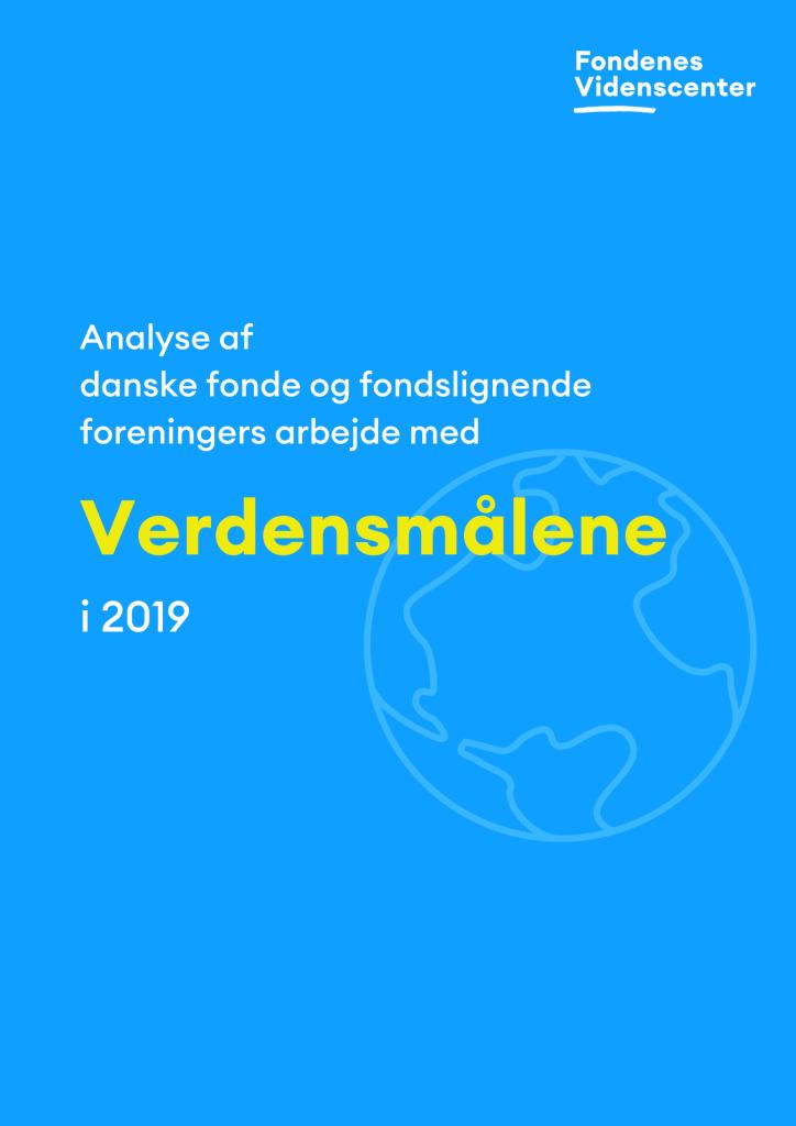 Danske fonde og fondslignende foreningers arbejde med verdensmålene i 2019