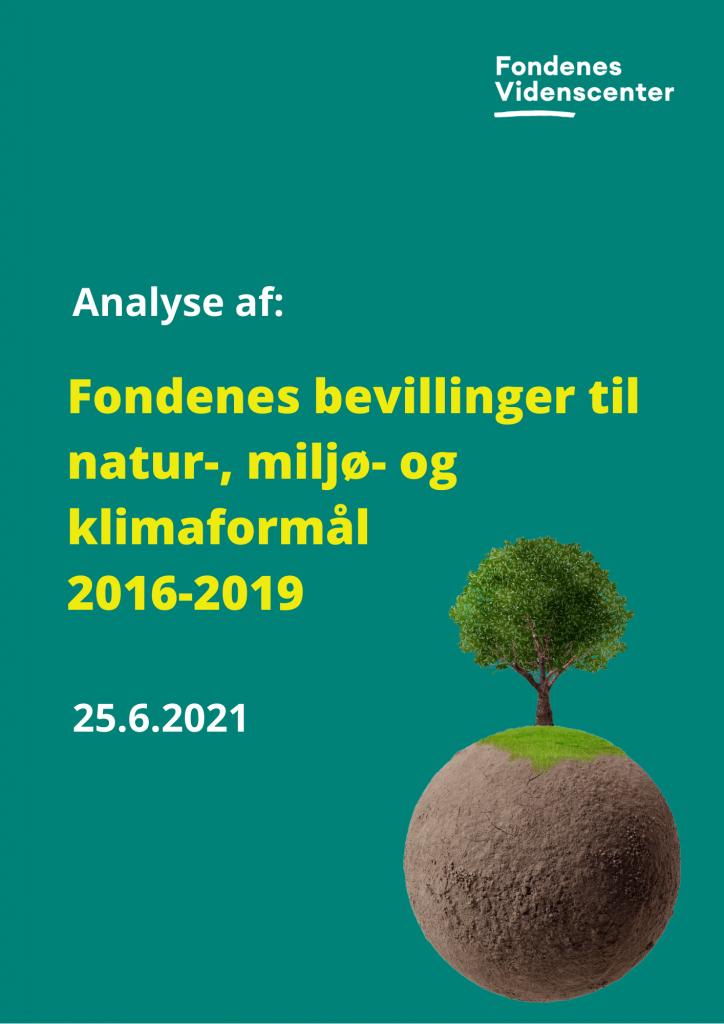 Bevillinger til natur-, miljø- og klimaformål 2016-2019