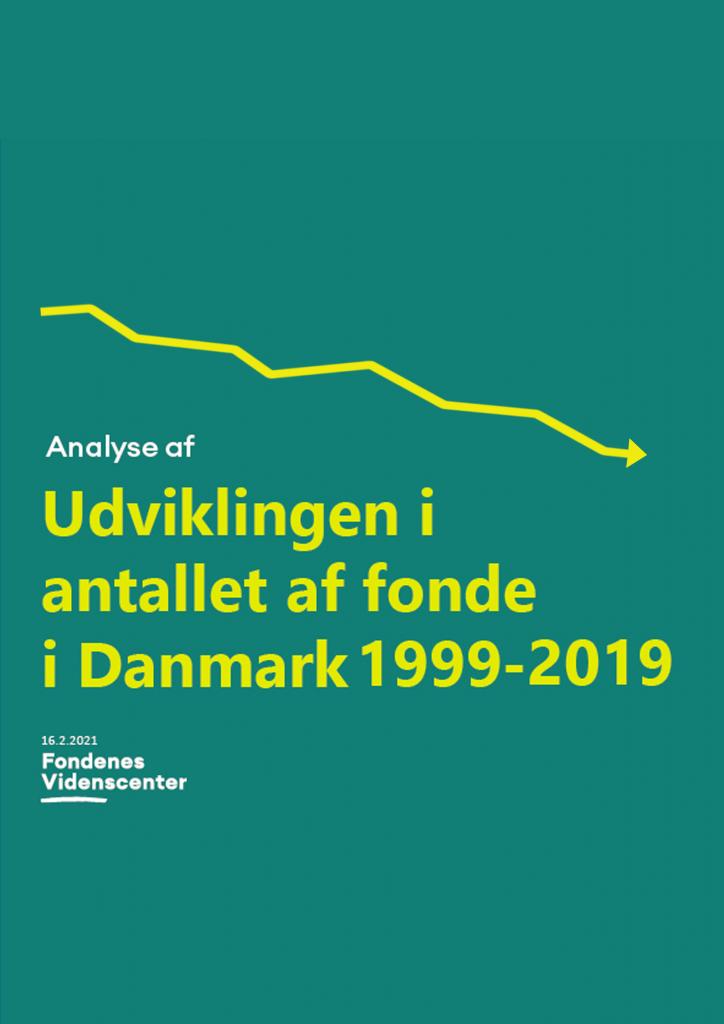 Udvikling i antallet af fonde i Danmark 1999-2019