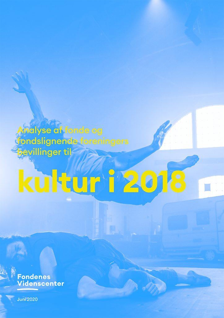Fonde og fondslignende foreningers bevillinger til kultur i 2018